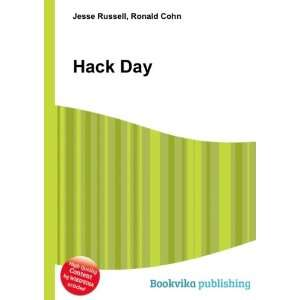 Hack Day: Ronald Cohn Jesse Russell: Books
