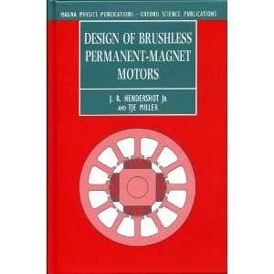 Design of Brushless Permanent Magnet Motors (Monographs in