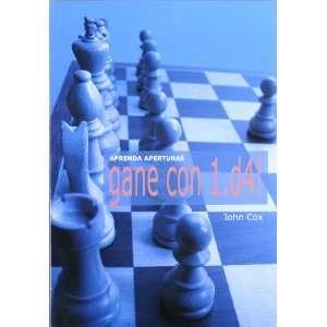 Aprenda aperturas. Gane con 1.4 ! (9788492517114) John
