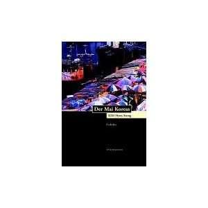 Der Mai Koreas (9783865320063): Hyon Seung Kim: Books