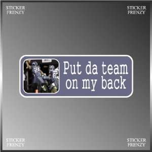 Put the Team on My Back Youtube Parody Funny Vinyl Decal
