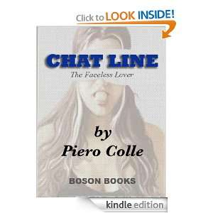 Chat Line: The Faceless Lover: Piero Colle:  Kindle Store