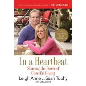 the Power of Cheerful Giving [Paperback]: Leigh Anne Tuohy: Books