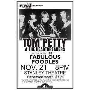 Tom Petty & The Heartbreakers Nov 21 Stanley Theatre with The Fabulous
