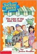 The Case of the Best Pet Ever James Preller