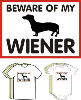 Beware of my Wiener Funny T shirt Dachshund Dog Boy Tee