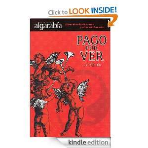 Pago por very por oir (Algarabia) (Spanish Edition): Maria Montes