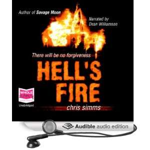 Hells Fire (Audible Audio Edition) Chris Simms, Dean Williams Books