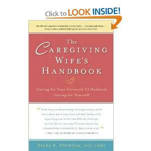 Ill Husband, Caring for Yourself [Paperback]: Diana B. Denholm: Books