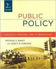 Public Policy Politics, Analysis, and Alternatives, 2nd Edition