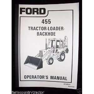 Ford 455 Tractor Loader Backhoe OEM OEM Owners Manual