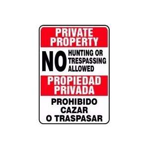 PRIVATE PROPERTY No Hunting or Trespassing Allowed (Bilingual) 14 x