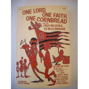 One Lord, one faith, one cornbread, (9780385042208): Fred