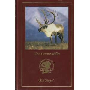 The Game Rifle   (North American Hunting Club