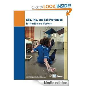 Slip, Trip, and Fall Prevention for Healthcare Workers: Virginia