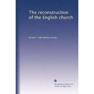 of the English church (Volume 2): Roland G. Usher: Books