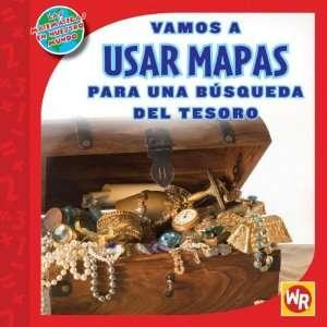 Mapas Para Una Busqueda del Tesaro (Las Matematicas En Nuestro Mundo