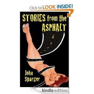 Stories from the Asphalt: John Sparger, Aaron Allen: