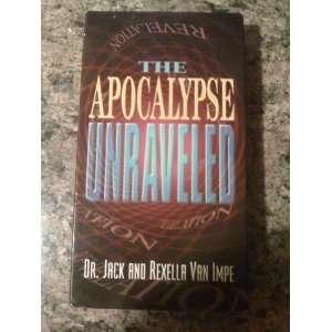 The Apocalypse Unraveled: Jack Van Impe, Rexella Van Impe