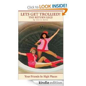 Lets Get Trollied! (The Return Legs) (The Real Air Hostesses Handbook