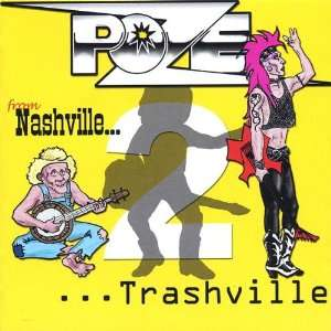 From Nashville to Trashville: Poze: Music