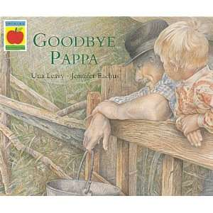 Goodbye Pappa (9781841210834) Una Leavy Books