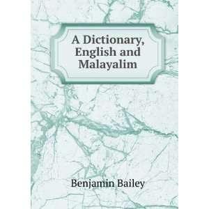 A Dictionary, English and Malayalim Benjamin Bailey Books