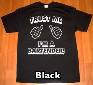 trust me im a BARTENDER MENS T Shirt funny party tee