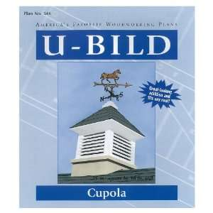 U Bild Cupola, Plan No. 348 (Woodworking Project Paper