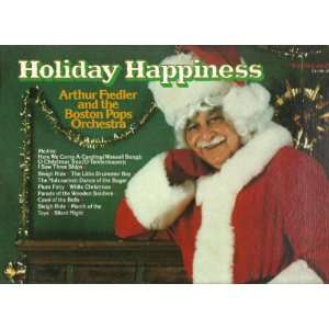 : 1981 Holiday Happiness Vinyl LP Record: Arthur Fiedler, Boston Pops