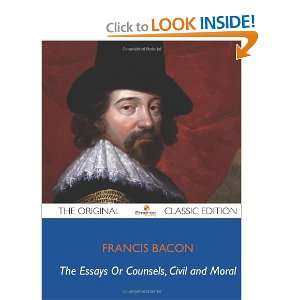 Bacon   The Original Classic Edition (9781743470350): Francis Bacon