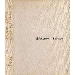 MISSION TENERE: Roger Frison Roche: Books
