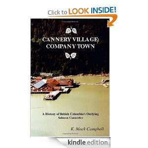 Cannery Village Company Town K. Mack Campbell  Kindle