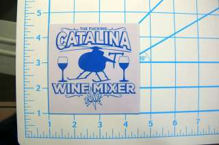 Catalina Wine Mixer vinyl Step Brothers decal sticker