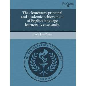 and academic achievement of English language learners: A case study