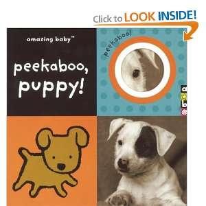 com Amazing Baby Peekaboo, Puppy! (9781592239726) Emma Dodd Books