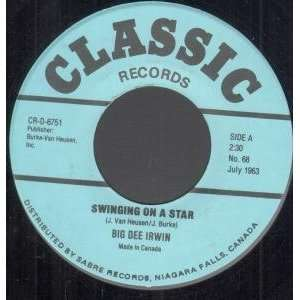 SWINGING ON A STAR/HOT ROD LINCOLN 7 INCH (7 VINYL 45