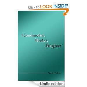 Grandmother, Mother, Daughter: Nasrin Rahim:  Kindle Store