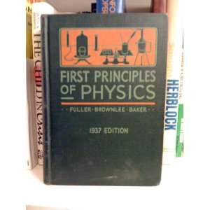 of Physics: Robert W. Fuller, Raymond B. Brownlee, D. Lee Baker: Books
