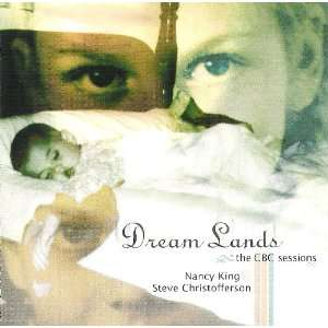 Lands   The CBC Sessions: Nancy King, Steve Christofferson: Music