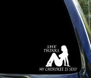 She thinks my CHEROKEE is sexy jeep sport sticker decal