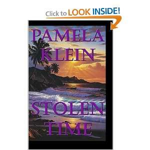 Stolen Time (9781587492211): Pamela Klein: Books