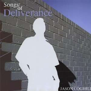 Psalms Songs of Deliverance Jason Coghill Music