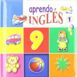 Ingles/ I learn English Los Alimentos, Juguetes, Formas, Numeros