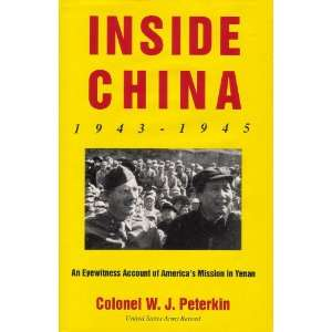 Col. W. J. Peterkin, Wilbur J. Peterkin, Authors photographs Books