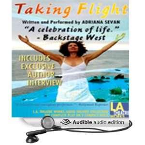 Flight (Dramatized) (Audible Audio Edition) Adriana Sevan Books