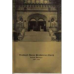 Avenue Presbyterian Church: Woodward Avenue Presbyterian Church: Books