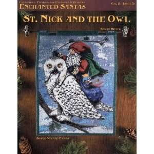 : St. Nick and the Owl (9781932368000): Sigrid Wynne Evans: Books