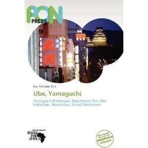 Ube, Yamaguchi (9786139268849) Loki Radoslav Books