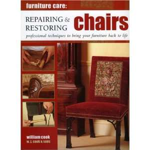 Repairing and Restoring Chairs: Furniture Care